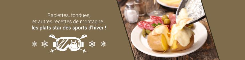 Raclettes, fondues : les plats star des sports d'hiver !